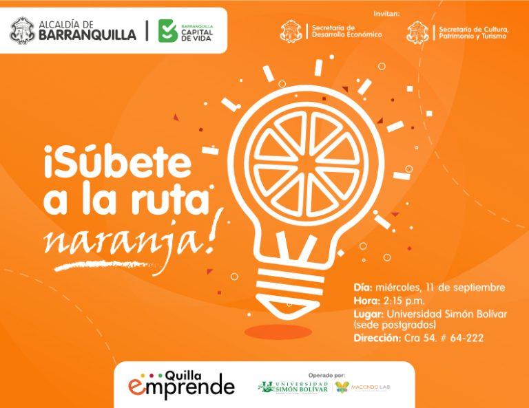 Ruta Naranja - Quilla Emprende - Secretaría de Desarrollo Económico